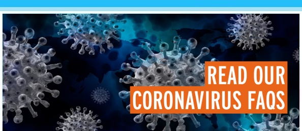 Read Our Coronavirus FAQs